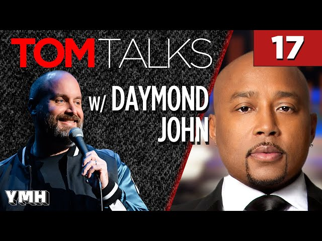 Tom Talks - Ep17 w/ Daymond John