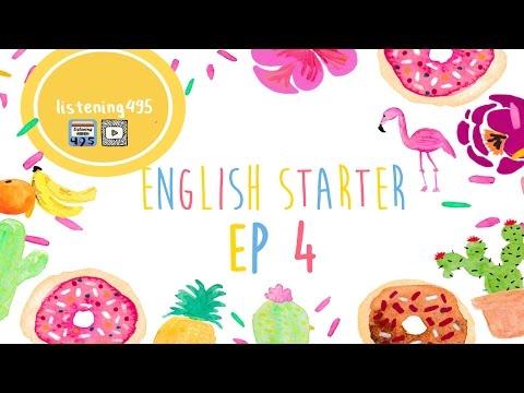 ฝึกฟังภาษาอังกฤษ สำหรับผู้เริ่มต้น | English For Starter กับ 20 เรื่องสั้น EP4