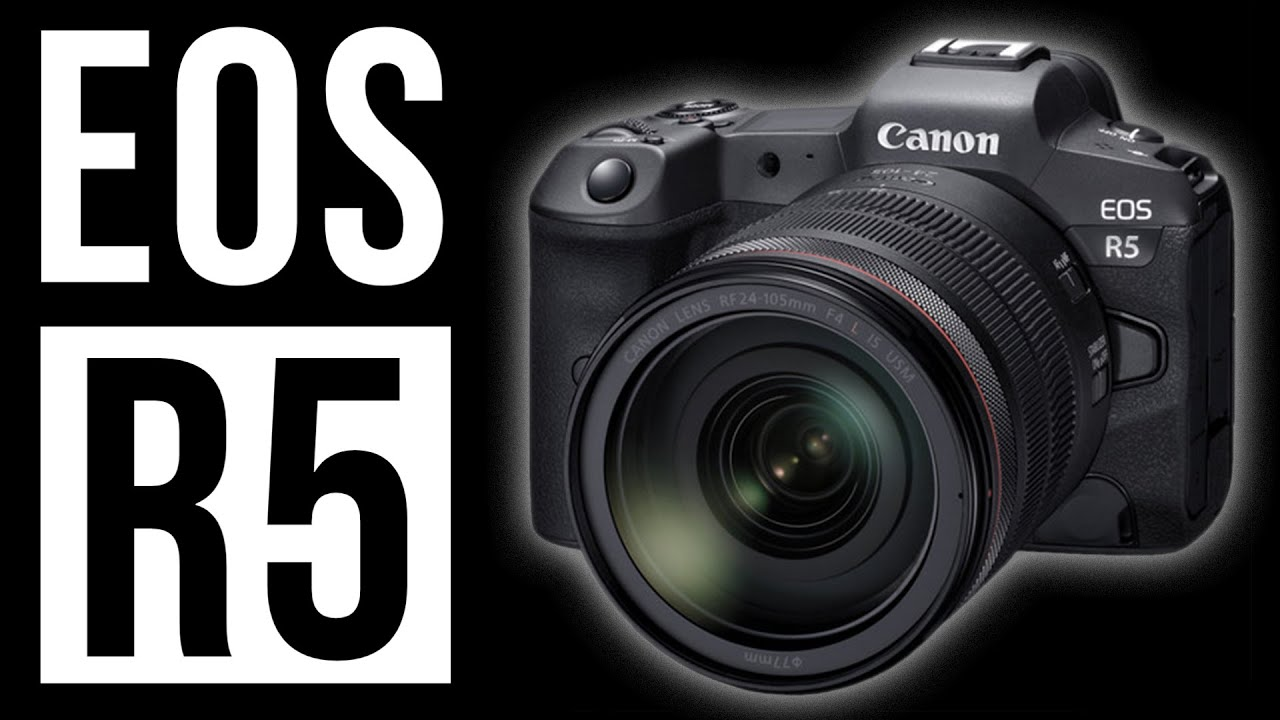 Introducing The Canon Eos R5 New Cameras Rf Lenses And