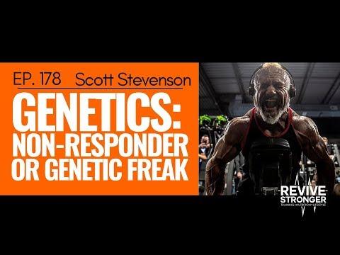 178: Scott Stevenson Genetics: Non-Responder or Genetic Freak