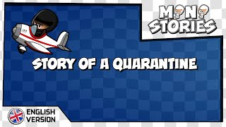 [EN] MiniStories - 057 - Story of a quarantine
