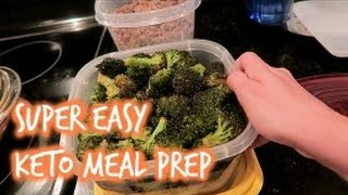 Super Easy Keto/Low Carb Meal Prep!