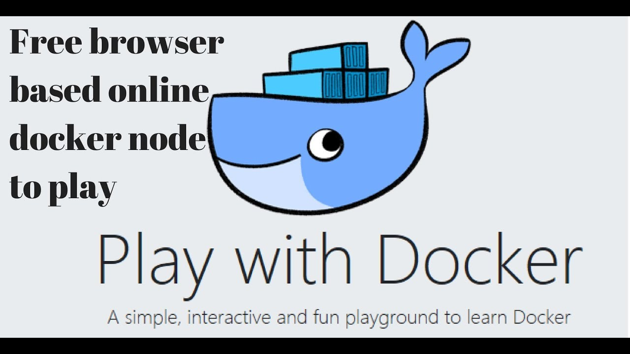 play with docker/containers|free online pratical learning docker| docker in  10 minutes