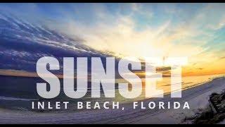 Sunset Time Lapse: Inlet Beach, Florida