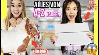 mit BFF ALLES KAUFEN von a-z für 1 Tag (deutsche BUCHSTABEN Alphabet Challenge)