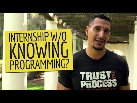 Getting An Internship Without Knowing Programming?
