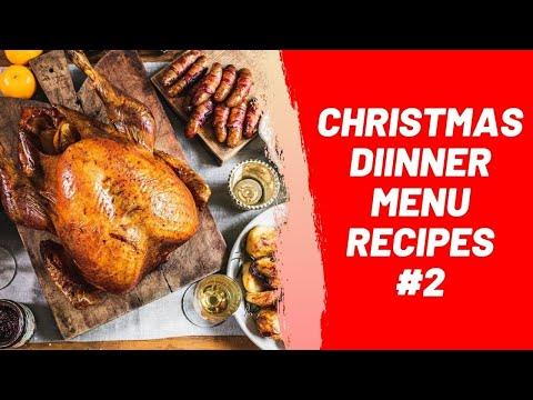 Christmas Dinner Menu Recipes #2