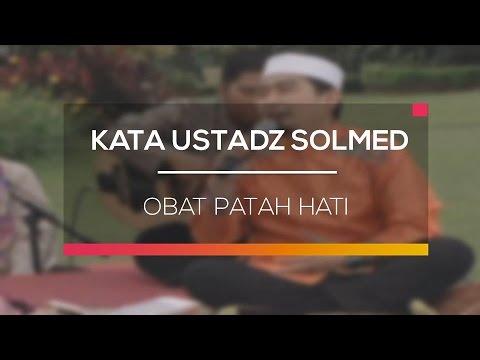 Kata Ustadz Solmed - Obat Patah Hati Mp3