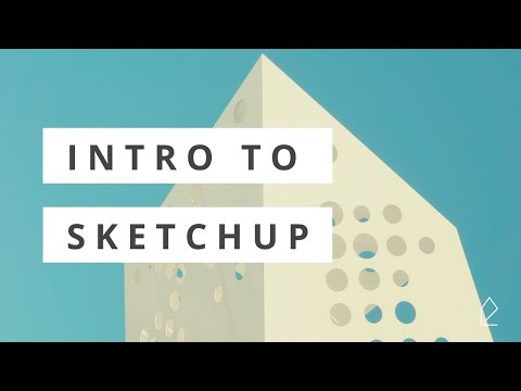 Workshop Wednesday / Intro to SketchUp