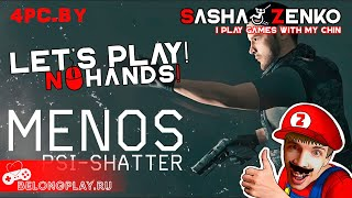 MENOS: PSI-SHATTER Gameplay (Chin & Mouse Only)