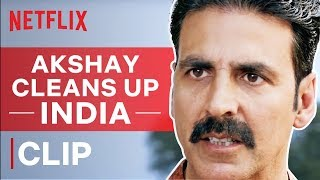 Akshay Kumar Cleans Up India   Toilet Ek Prem Katha   Netflix India