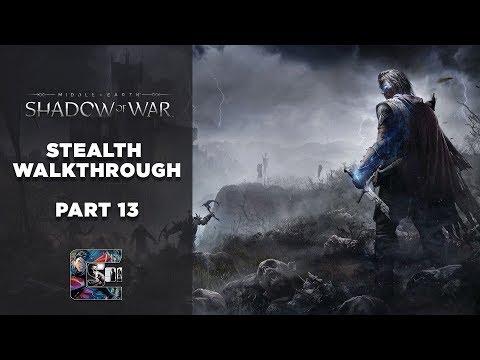 "Shadow of War - Stealth Gameplay Walkthrough - Part 13 PC/ULTRA - ""Recruiting Captains"""