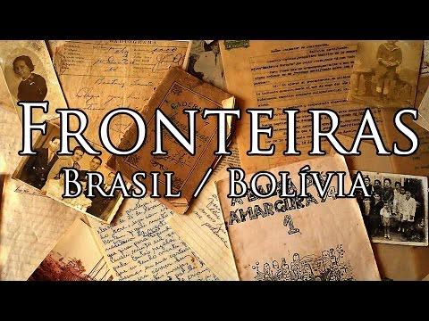 Fronteiras - Brasil / Bolívia