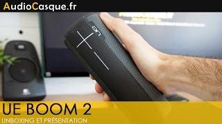 UE Boom 2 - Unboxing et Présentation FR - La meilleure enceinte Bluetooth ?