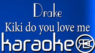 Drake - Kiki do you love me | Karaoke Lyrics (In My Feelings)