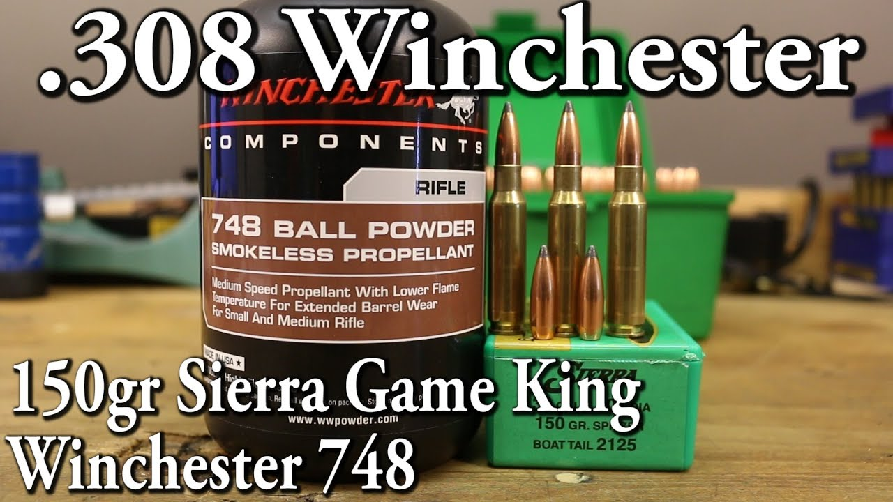 308 Win - 150gr Sierra Game King with Winchester 748