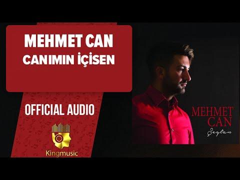 Mehmet Can - Canımın İçisen - ( Official Audio )