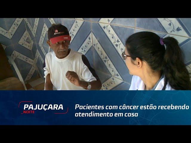 Pacientes com câncer estão recebendo atendimento em casa