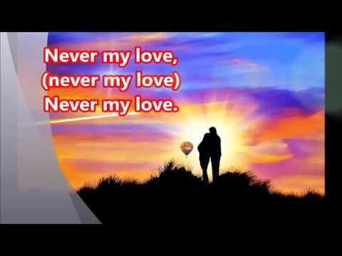 Never My Love, The Association (with lyrics)