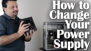How to replace your Power Supply
