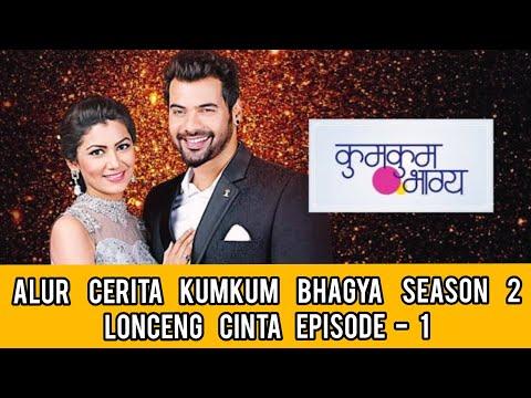 KUMKUM BHAGYA - LONCENG CINTA | Episode 1