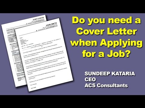 Do you need a COVER LETTER when Applying for a Job ?
