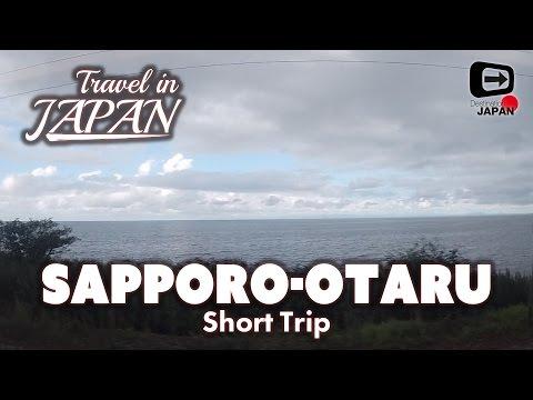 Travel in Japan | Short trip from Sapporo to Otaru | Hokkaido
