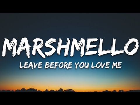 Marshmello X Jonas Brothers - Leave Before You Love Me