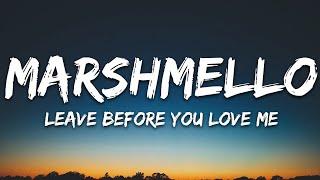 Marshmello x Jonas Brothers - Leave Before You Love Me (Lyrics)