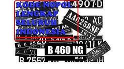 KODE NOPOL | NOMOR POLISI KENDARAAN SELURUH INDONESIA  LENGKAP!!!