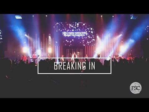 Breaking In  (Intercession + Spontaneous) - Fresh Start Worship