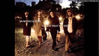 Mumford Sons Ghosts That We Knew Official Studio Version