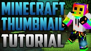 HOW TO MAKE EPIC PROFESSIONAL MINECRAFT THUMBNAILS IN PHOTOSHOP CS6! WITH YOUR SKIN IN 3D!