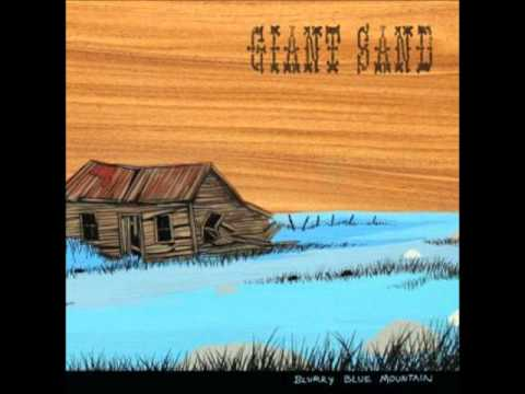 Giant Sand - Ride The Rail
