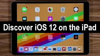 All iOS 12 Features running on all iPads & iPad Pro