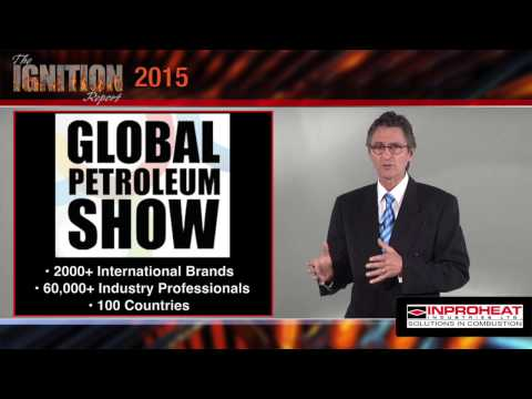 The Ignition Report: Global Petroleum Show 2015