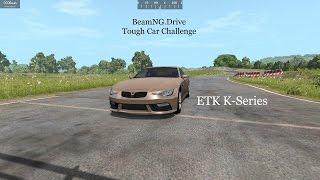 beamng drive tough car challenge etk k series