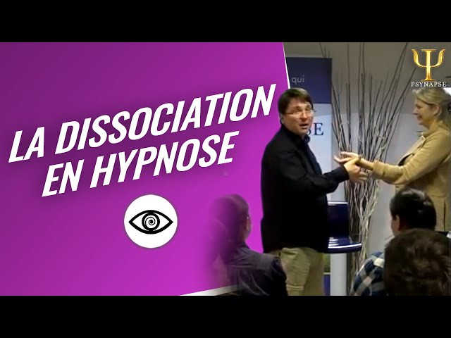 La Dissociation en hypnose | Institut Psynapse