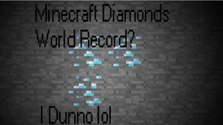 Minecraft: DIAMONDS WORLD RECORD?? 1 Minute 30 Seconds! (Old Record)