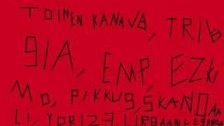 Toinen kanava, Trilogia, EMP, Ezkimo, Pikku G, Skandaali, Yor123, Urbaanilegenda - RDN kiertuebiisi