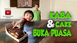 KABA DAN CAKE BUKA PUASA (SHORT MOVIE)