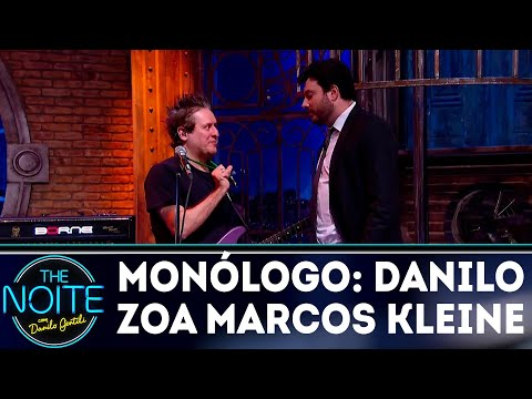 Monólogo: Danilo zoa Marcos Kleine | The Noite (25/04/18)