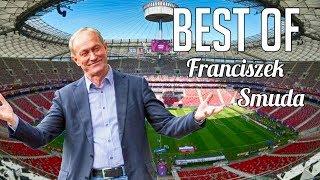 BEST OF #1 - Franciszek Smuda