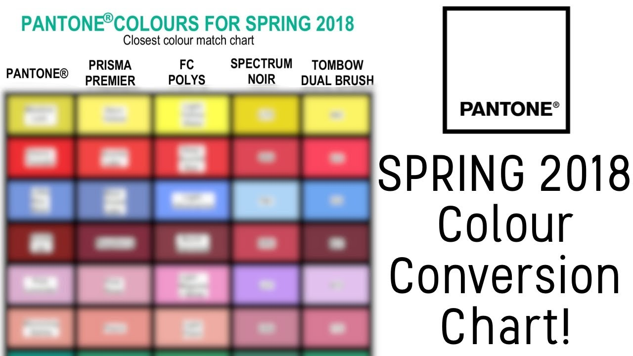 Pantone spring 2018 colour conversion chart youtube pantone spring 2018 colour conversion chart geenschuldenfo Images