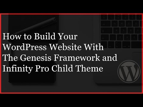 Genesis Framework Infinity Pro Child Theme Setup - WordPress Website