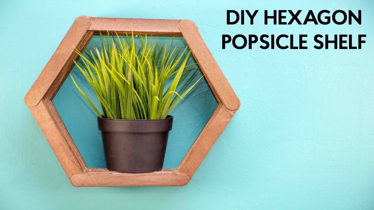 Diy Hexagon Popsicle Shelf Tanner Bell Youtube