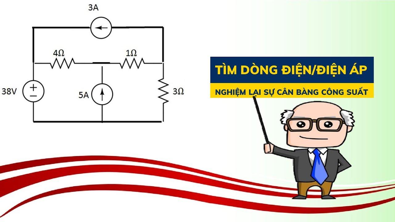 1000 BT Kỹ thuật điện   #8 .Bài tập định luật Kirchhoff 1 và 2