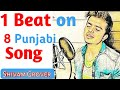 1 Beat on 8 Punjabi Song ।। Shivam Grover ।। unbelievable challenge ।। SUPERHIT SONG ।।