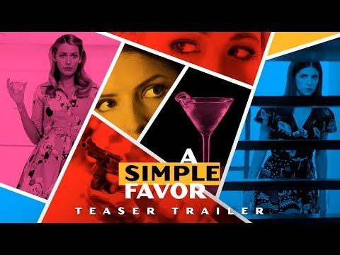 A Simple Favour - Official Teaser Trailer [ ตัวอย่าง ซับไทย ] - วันที่ 03 May 2018