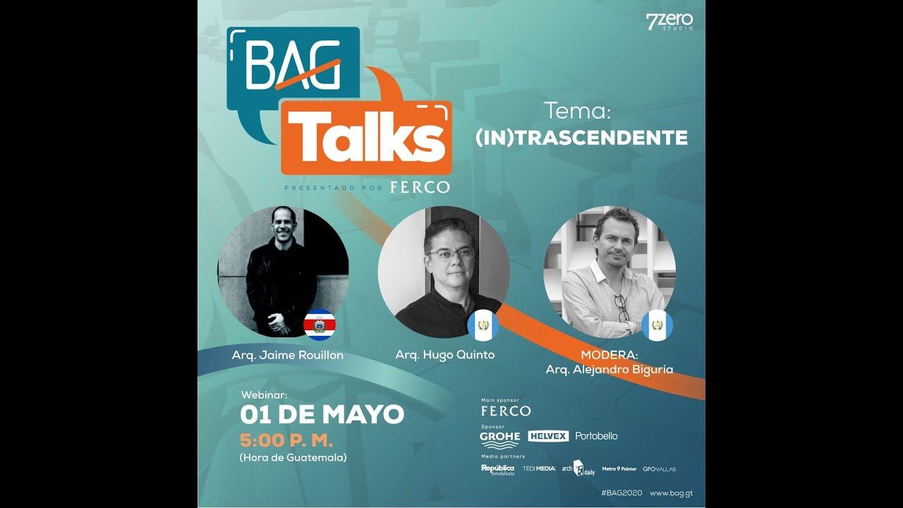 #BAGtalks - Episodio#8 - Hugo Quinto & Jaime Rouillon